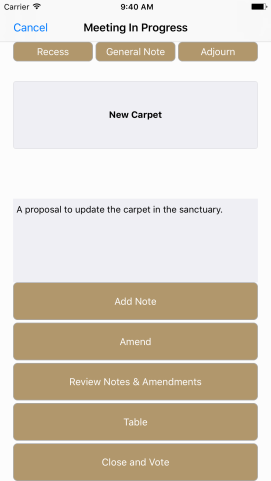 Here the user can see the current main motion, make notes, and tap to consider motions. When an item is tabled or voted on, the app automatically displays whatever is next.